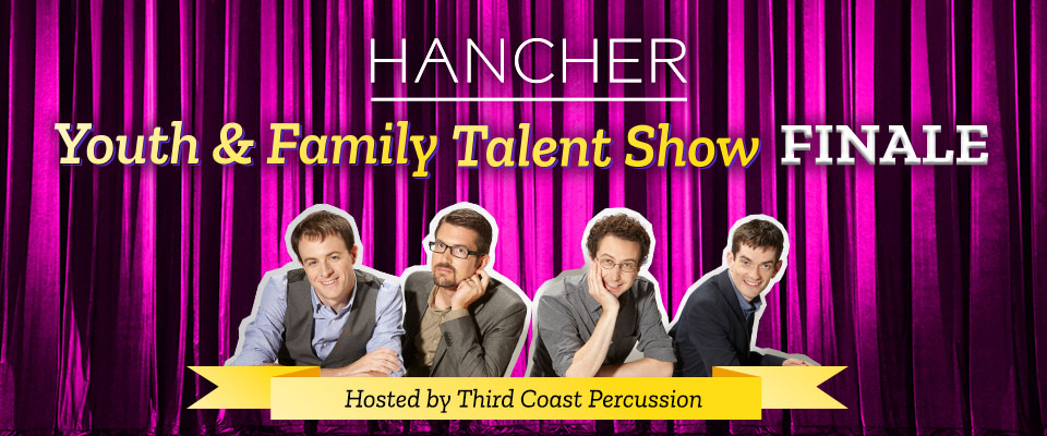 Hancher Youth & Family Talent Show Finale hosted by Third Coast Percussion