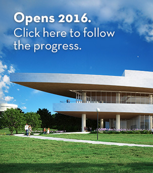 Opens 2016. Click here to follow the progress.