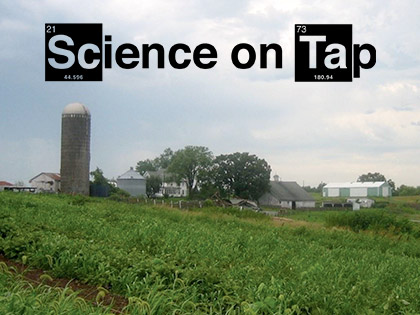 Science on Tap: Growing Local Food