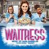 "Waitress - Music by Sara Bareilles (""Love Song,"" ""Brave"")"