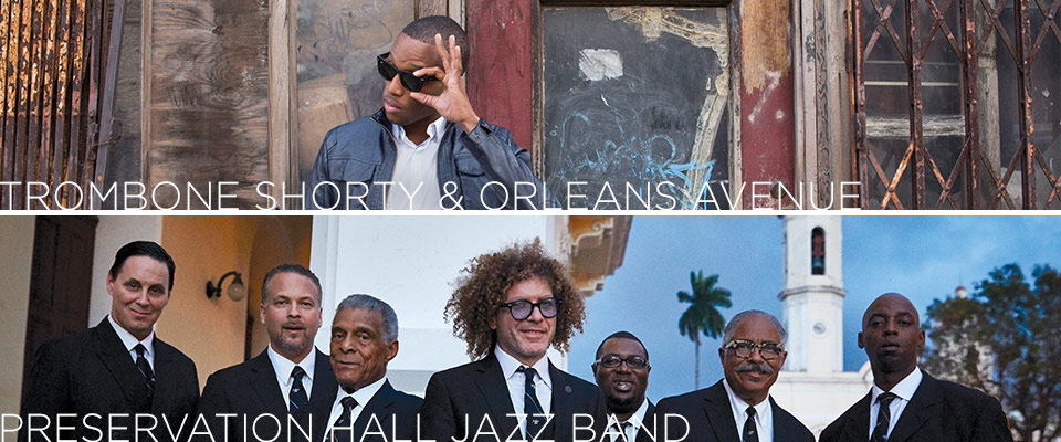 Trombone Shorty & Orleans Avenue and Preservation Hall Jazz Band