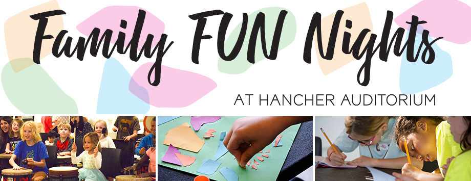Family Fun Nights at Hancher Auditorium
